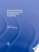 African American Perspectives And Philosophical Traditions