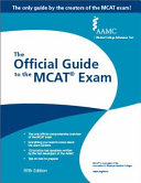 Aamc the Official Guide to the McAt(r) Exam, Fifth Edition