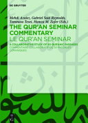 Cover image of The Qur'an Seminar commentary : a collaborative study of 50 qur'anic passages = Le Qur'an seminar : commentaire collaboratif de 50 passages coraniques