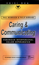 Caring and Communicating Hubungan Interpersonal dalam Keperawatan