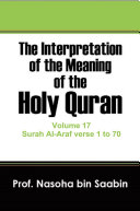 The Interpretation of The Meaning of The Holy Quran Volume 17   Surah Al Araf verse 1 to 70