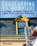 Landlording on Auto-Pilot