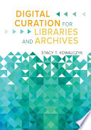 Digital Curation For Libraries And Archives Book PDF