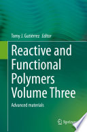 Reactive and Functional Polymers Volume Three