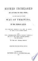 Riches increased by giving  or  the right use of Mammon  being the surest and safesty way of thriving     To which is added his discourse on the Apostle s charge concerning rich men  With recommendatory prefaces  by Dr  Owen  Dr  Manton  Dr  Bates and Mr  Baxter  To which is prefixed the life of the author by J  Fawcett  New edition  etc Book PDF