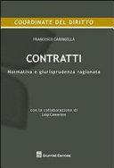 Contratti. Normativa e giurisprudenza ragionata