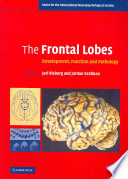 The Frontal Lobes