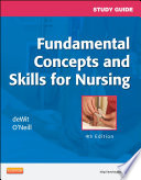 """Study Guide for Fundamental Concepts and Skills for Nursing E-Book"" by Susan C. deWit, Patricia A. Williams"