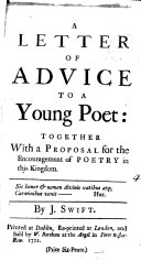 A Letter of Advice to a Young Poet: Together with a Proposal for the Encouragement of Poetry in this Kingdom