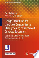 Design Procedures for the Use of Composites in Strengthening of Reinforced Concrete Structures