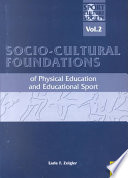 Socio Cultural Foundations Of Physical Education Educational Sport