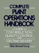 Complete Plant Operations Handbook