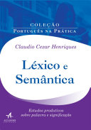Léxico e Semântica: Estudos produtivos sobre palavra e significação