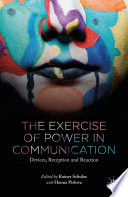 The Exercise of Power in Communication