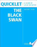 Quicklet on Nassim Taleb s The Black Swan  CliffNotes like Book Summary and Analysis