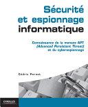 Sécurité et espionnage informatique ebook
