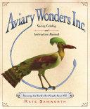 Aviary Wonders Inc. Spring Catalog and Instruction Manual [Pdf/ePub] eBook