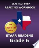 Texas Test Prep Reading Workbook Staar Reading, Grade 6