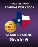 Texas Test Prep Reading Workbook Staar Reading, Grade 6