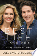 """""""Our Best Life Together: A Daily Devotional for Couples"""" by Joel Osteen, Victoria Osteen"""