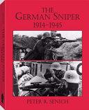The German Sniper, 1914-1945