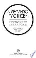 Star-making Machinery