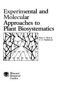 Experimental and Molecular Approaches to Plant Biosystematics Book