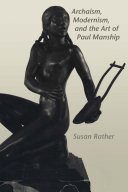 Archaism  Modernism  and the Art of Paul Manship