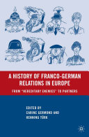 A History of Franco-German Relations in Europe