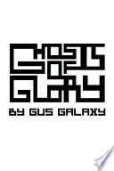 Ghosts Of Glory