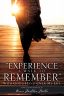 experience a Walk to Remember    with God   s Hand Over My Life
