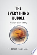 The Everything Bubble