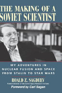 The Making of a Soviet Scientist
