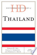"""Historical Dictionary of Thailand"" by Gerald W. Fry, Gayla S. Nieminen, Harold E. Smith"