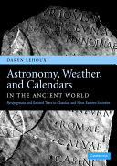 Astronomy Weather And Calendars In The Ancient World