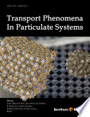 Transport Phenomena In Particulate Systems Book