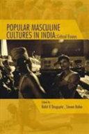 Popular Masculine Cultures In India