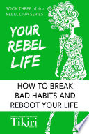 Your Rebel Life Book