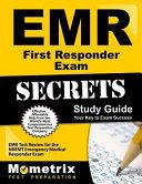 EMR First Responder Exam Secrets Study Guide: EMR Test Review for the Nremt Emergency Medical Responder Exam