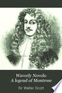 Waverly Novels: A legend of Montrose
