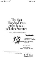 The First Hundred Years of the Bureau of Labor Statistics