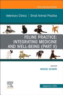Feline Practice Integrating Medicine And Well Being Part Ii An Issue Of Veterinary Clinics Of North America Small Animal Practice Volume 50 5
