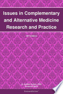 Issues In Complementary And Alternative Medicine Research And Practice 2011 Edition