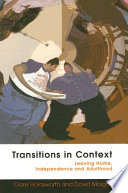 Transitions In Context  Leaving Home  Independence And Adulthood