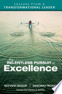 The Relentless Pursuit of Excellence