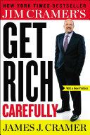Jim Cramer s Get Rich Carefully