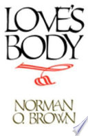 Love S Body Reissue Of 1966 Edition