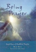 Being Prayer----Transforming Consciousness