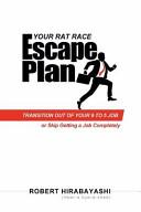 Your Rat Race Escape Plan