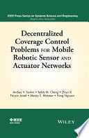 Decentralized Coverage Control Problems For Mobile Robotic Sensor and Actuator Networks